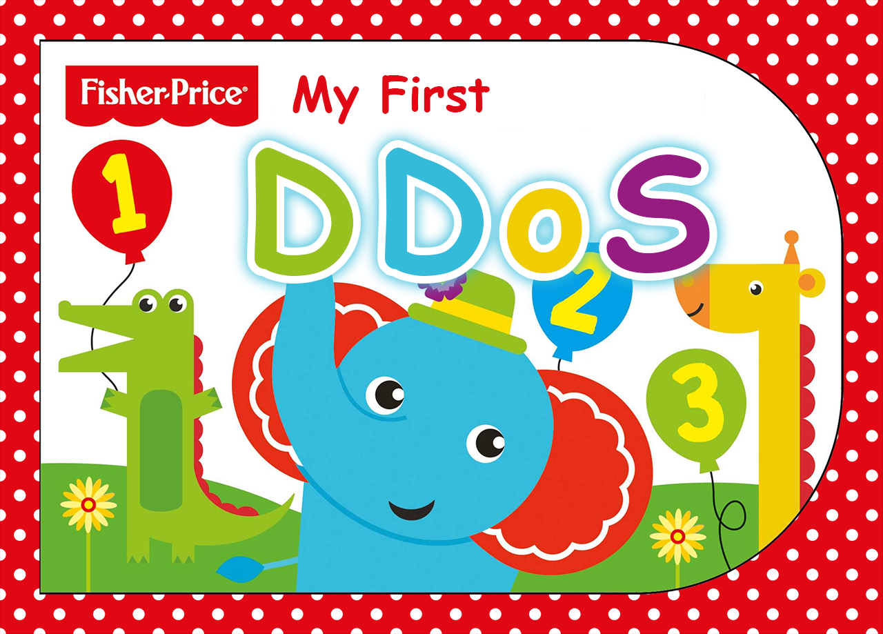 Fisher Price My First DDoS